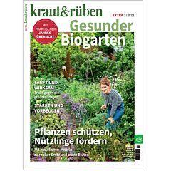 kraut&rüben Extra 03/21 - Gesunder Biogarten