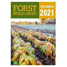 Taschenbuch Forst, Holz & Jagd 2021