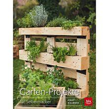 Garten-Projekte für Selbermacher
