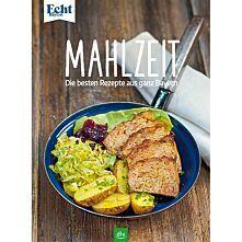 Echt Bayern Kochbuch - Mahlzeit
