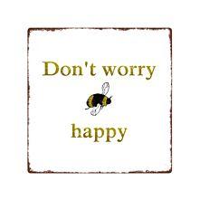 Metallschild - Don't worry bee happy