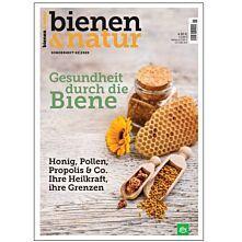 bienen&natur Sonderheft 02/20 Gesundheit durch die Biene