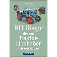 101Dinge, die ein Traktorliebhaber wissen muss