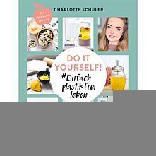 Do it yourself: Einfach plastikfrei leben