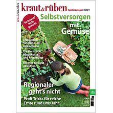 kraut&rüben Extra 02/2021 - Selbstversorgen mit Gemüse