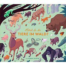 Hörst du die Tiere im Wald?
