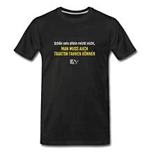 """Hofheld T-Shirt Herren """"Schön sein allein reicht nicht"""""""