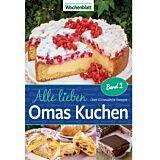 Alle lieben Omas Kuchen - Band 2