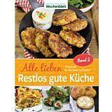 Alle lieben restlose gute Küche - Band 2