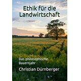 Ethik für die Landwirtschaft