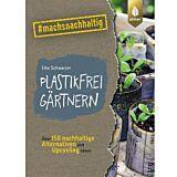 Plastikfrei gärtnern