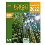 Taschenbuch Forst, Holz & Jagd 2022
