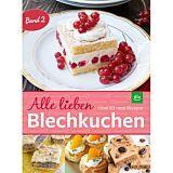 Alle lieben Blechkuchen - Band 2