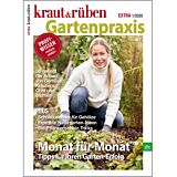 kraut&rüben Gartenpraxis Monat für Monat - Sonderheft 01/2020