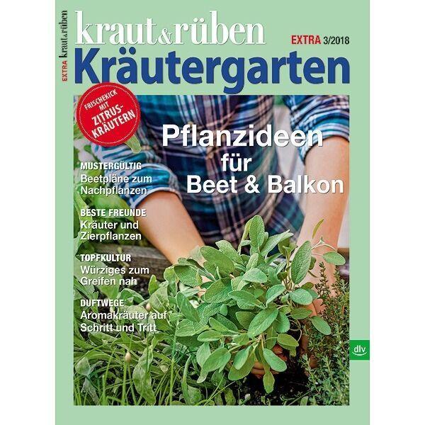 kraut&rüben Kräutergarten - Sonderheft 03/2018