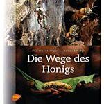 """Buch """"Die Wege des Honigs"""""""